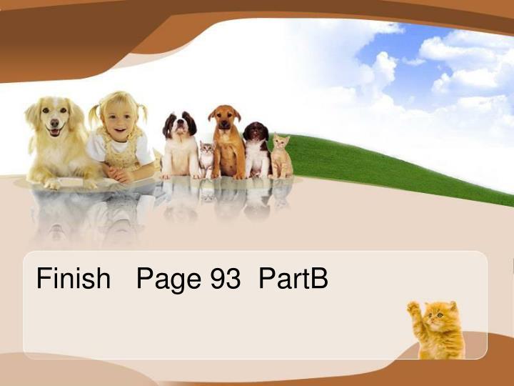 Finish   Page 93  PartB