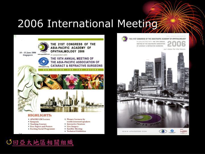 2006 International Meeting