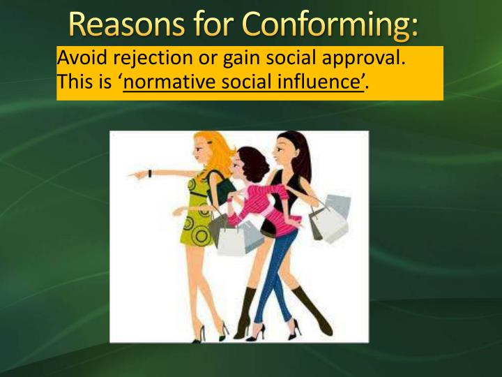 Reasons for Conforming: