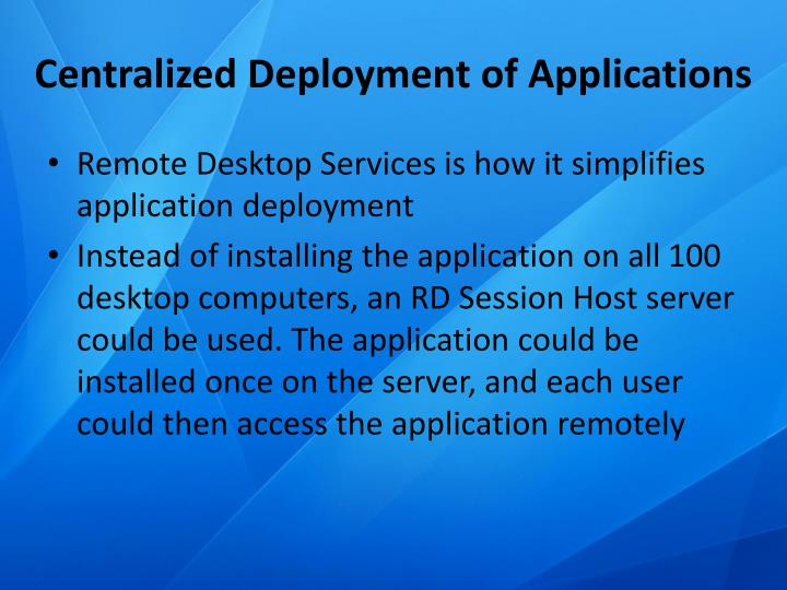 Centralized Deployment of Applications