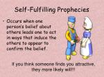 self fulfilling prophecies