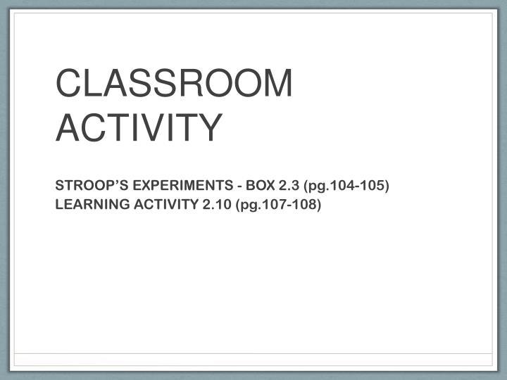 CLASSROOM ACTIVITY