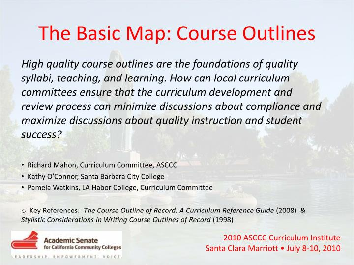 The Basic Map: Course Outlines