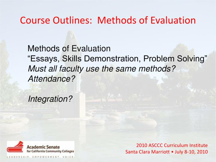 Course Outlines:  Methods of Evaluation