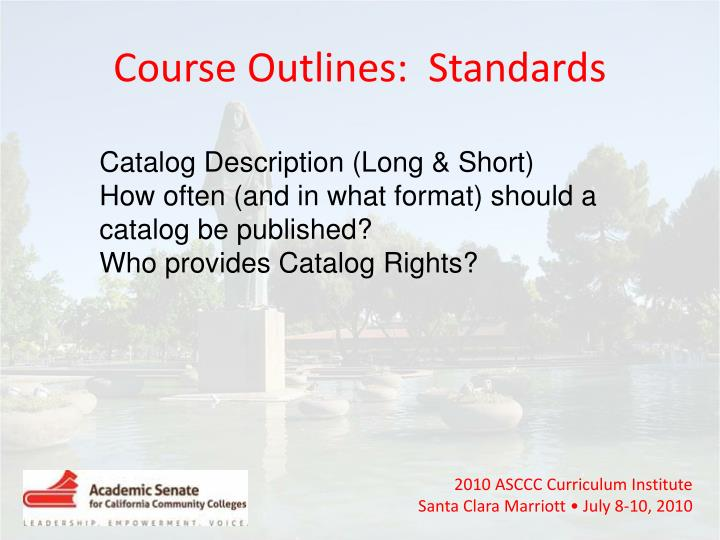 Course Outlines:  Standards