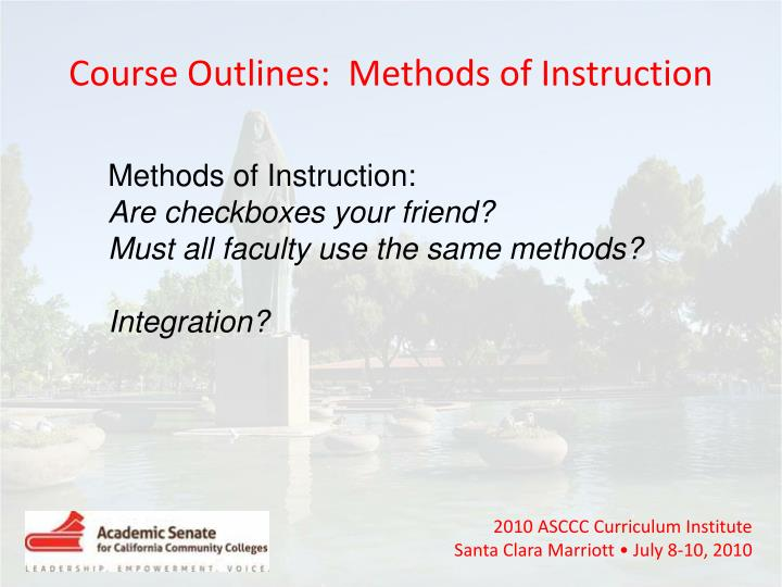 Course Outlines:  Methods of Instruction