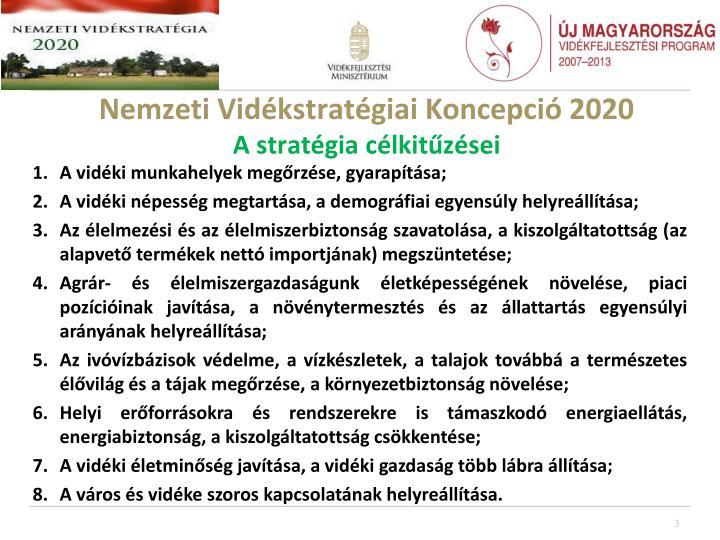 Nemzeti vid kstrat giai koncepci 2020 a strat gia c lkit z sei