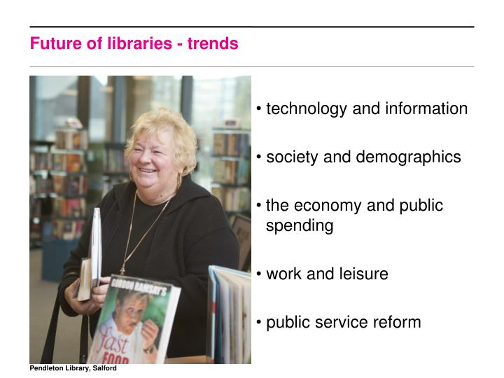 Future of libraries - trends