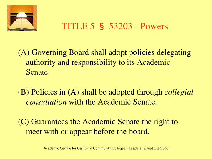 TITLE 5 § 53203 - Powers