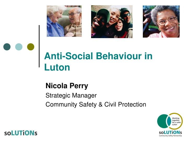 Anti social behaviour in luton