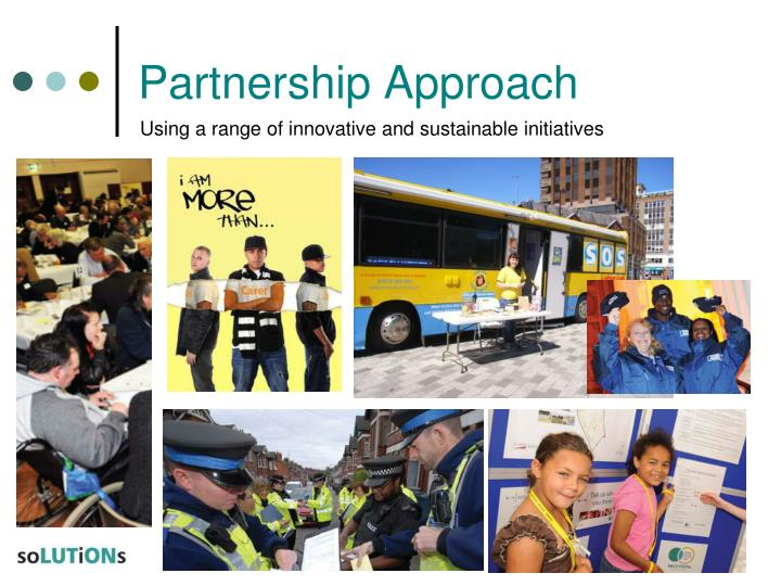 Partnership Approach