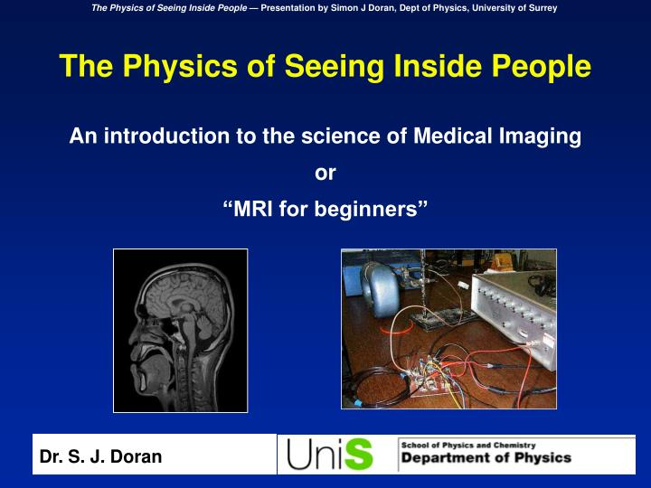 The Physics of Seeing Inside People