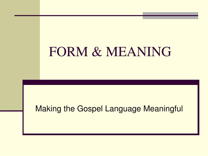 free form meaning  PPT - FORM & MEANING PowerPoint Presentation, free download ...