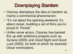 downplaying stardom