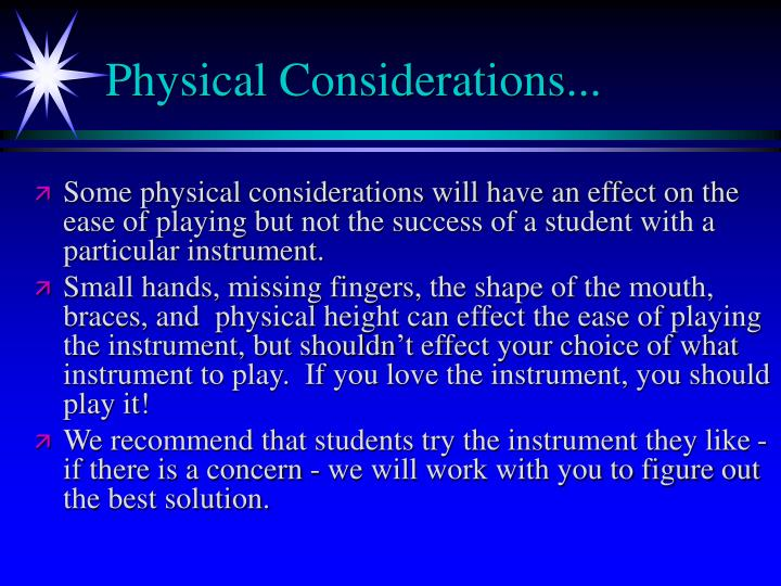 Physical Considerations...