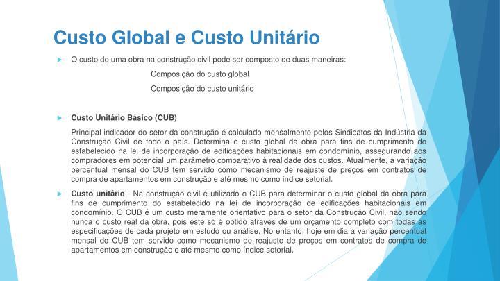 Custo Global e Custo Unitário