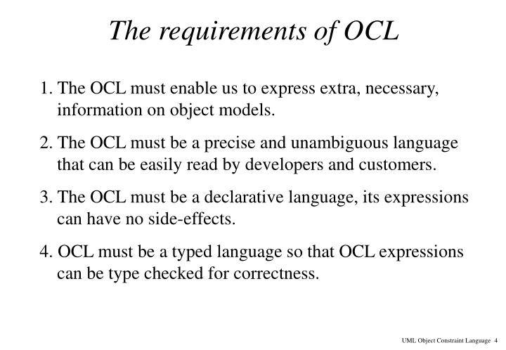 The requirements of OCL