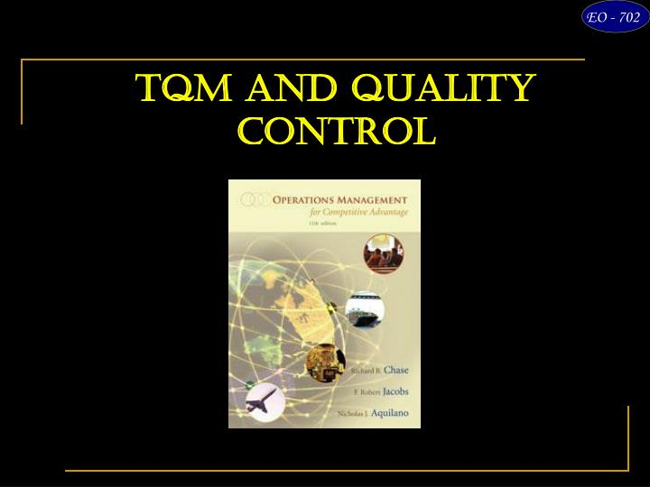 TQM and Quality Control