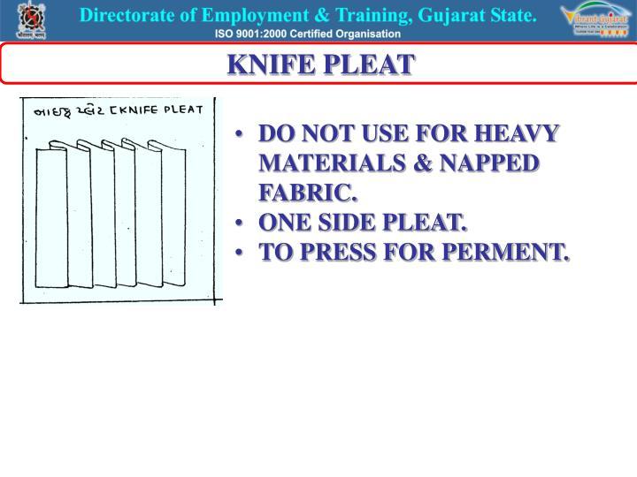 KNIFE PLEAT