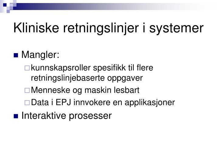 Kliniske retningslinjer i systemer