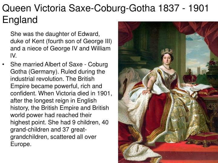 Queen Victoria Saxe-Coburg-Gotha 1837 - 1901 England