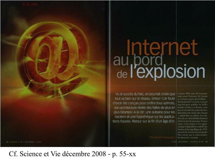 Cf. Science et Vie décembre 2008 - p. 55-xx