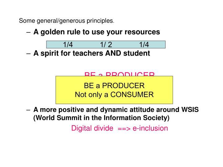 Some general/generous principles