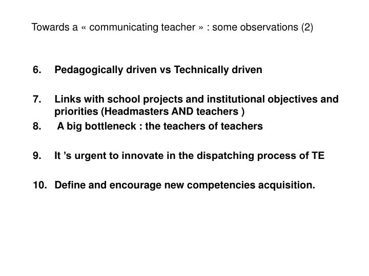Towards a «communicating teacher» : some observations (2)