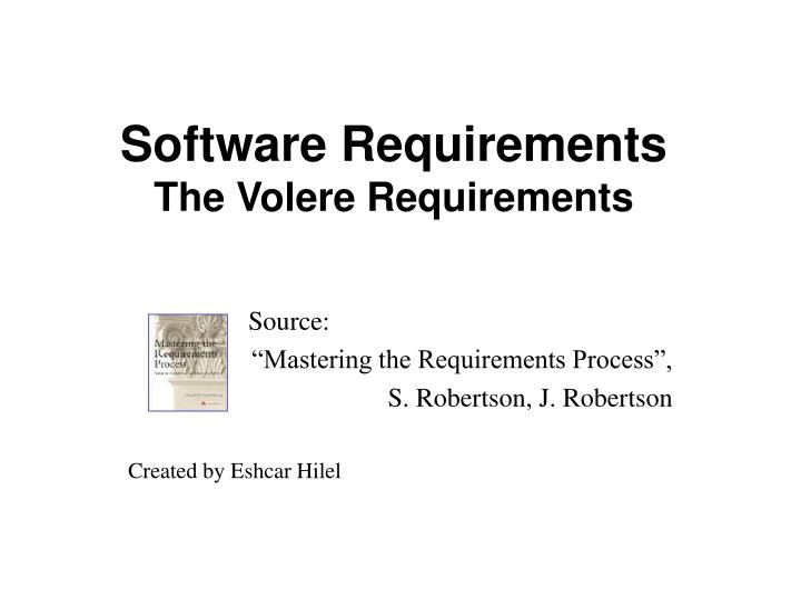 Ppt software requirements the volere requirements for Volere template free download