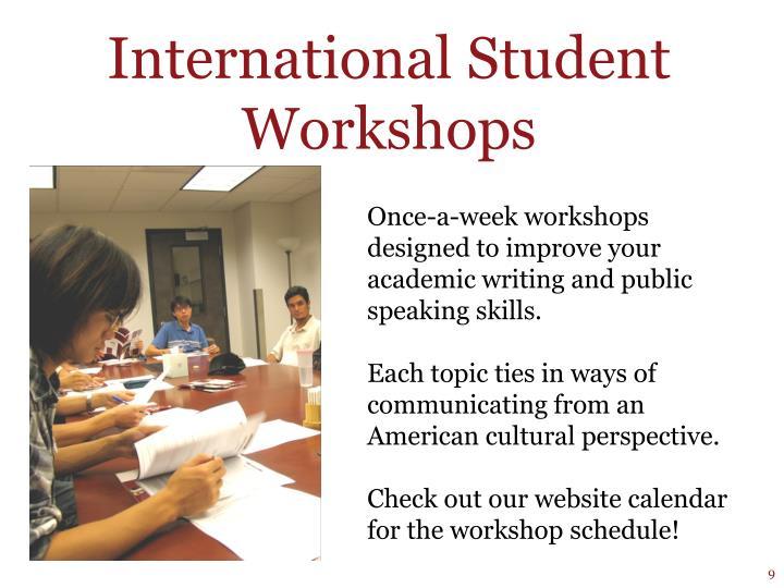 International Student Workshops