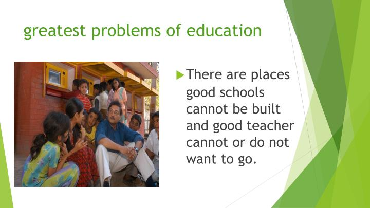 greatest problems of education