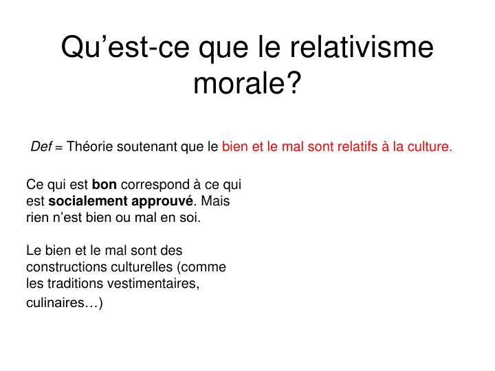 Qu'est-ce que le relativisme morale?