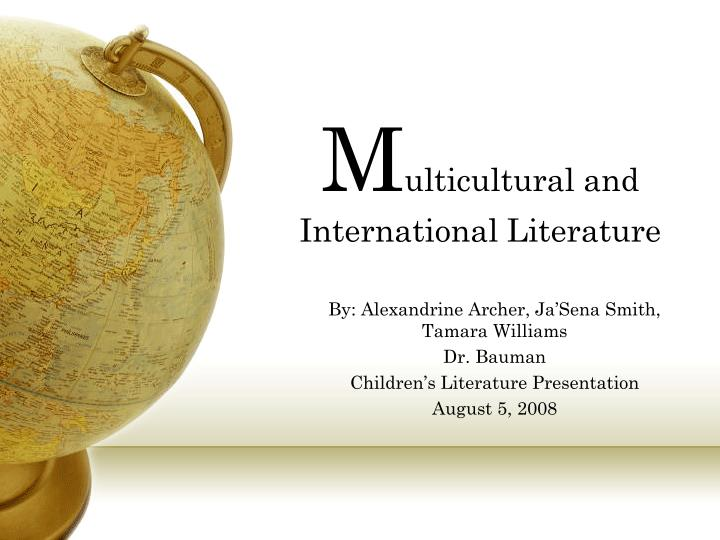 M ulticultural and international literature
