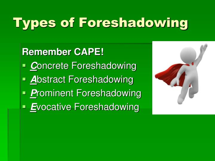 Types of foreshadowing