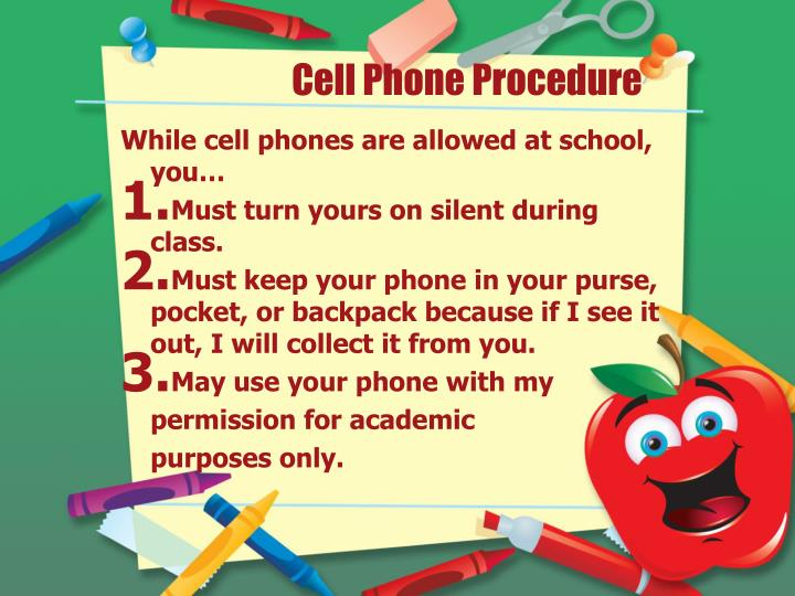 Cell Phone Procedure
