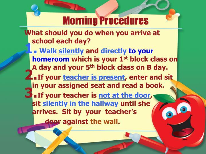Morning Procedures