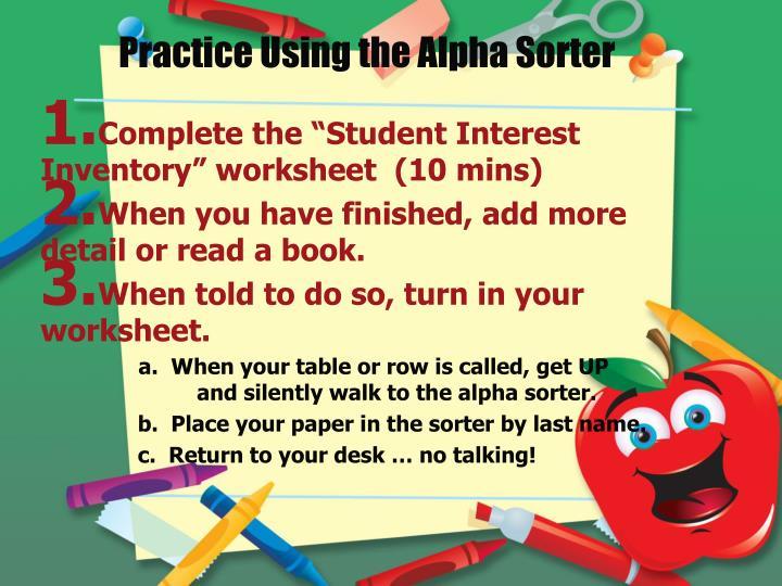 Practice Using the Alpha Sorter