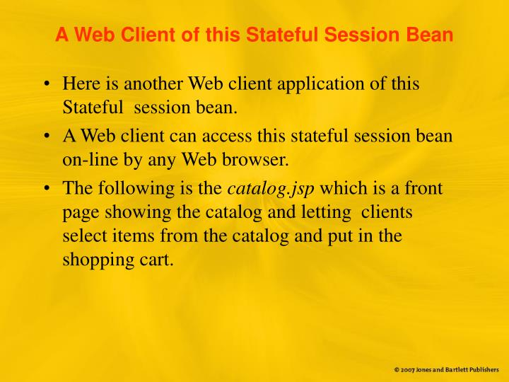 A Web Client of this Stateful Session Bean