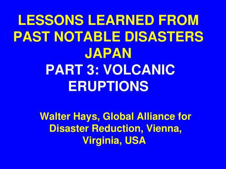 Ppt Lessons Learned From Past Notable Disasters Japan Part 3
