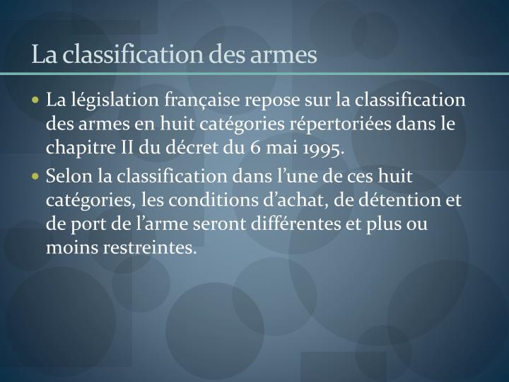 La classification des armes