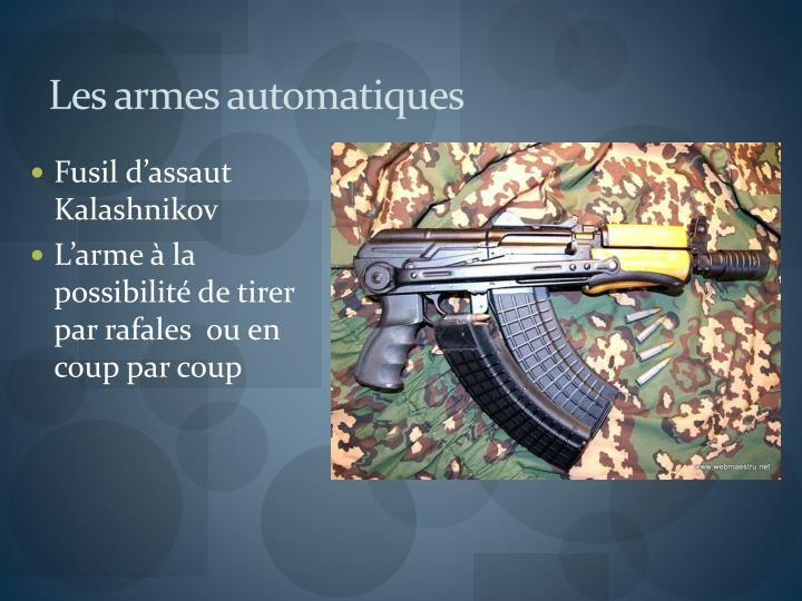 Les armes automatiques