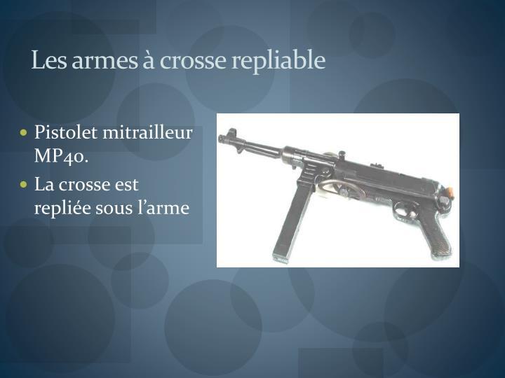 Les armes à crosse repliable