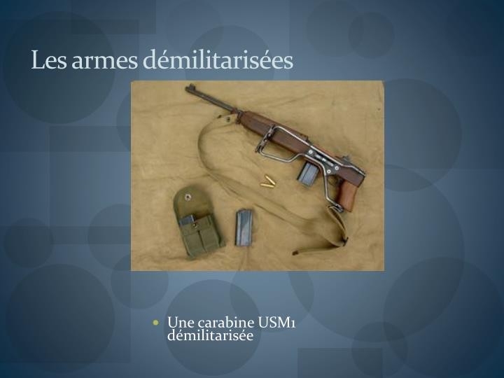 Les armes démilitarisées