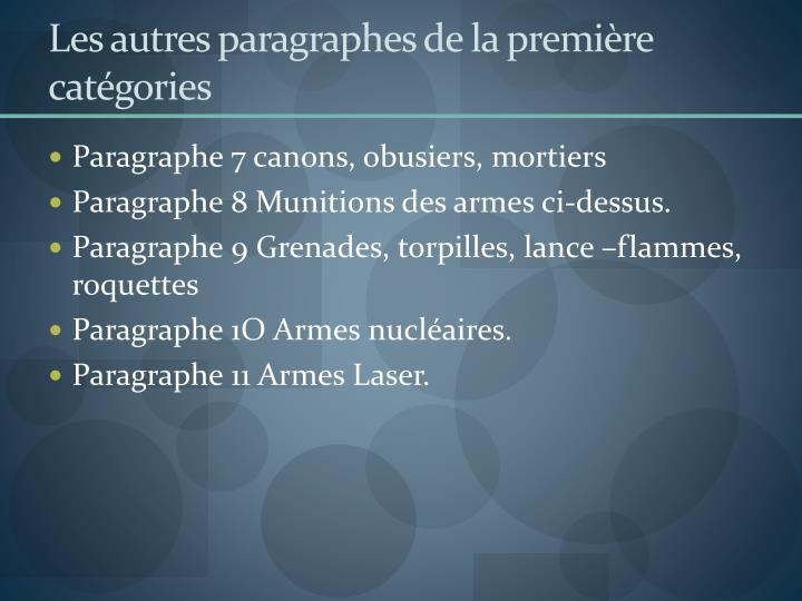 Les autres paragraphes de la première catégories