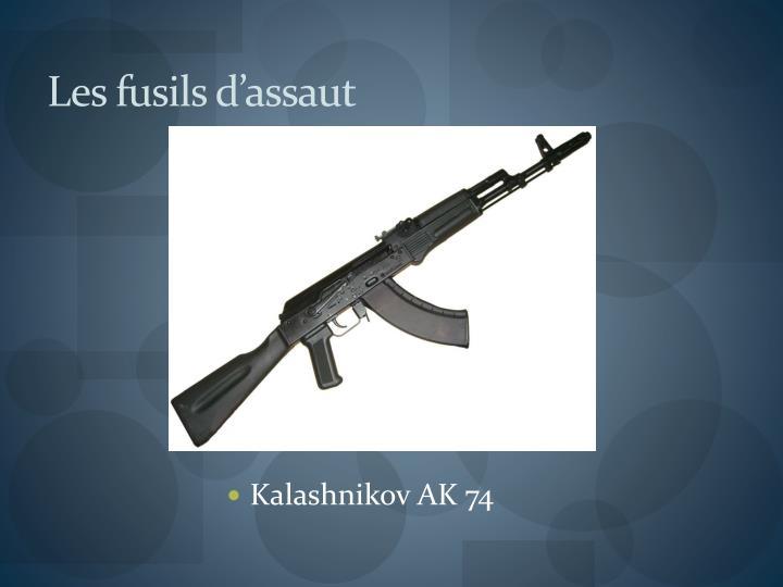 Les fusils d'assaut
