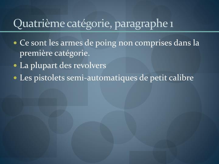 Quatrième catégorie, paragraphe 1