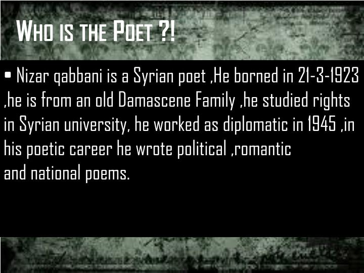 a report on nizar qabbani and his poems Discover nizar qabbani famous and rare quotes share nizar qabbani quotations about we should be ashamed of our poems nizar qabbani should send report.