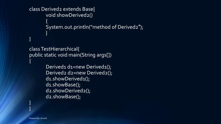 class Derived2 extends