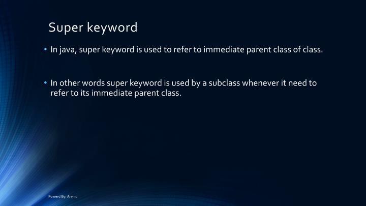 Super keyword