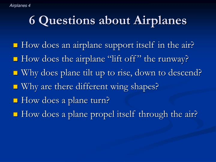 6 Questions about Airplanes